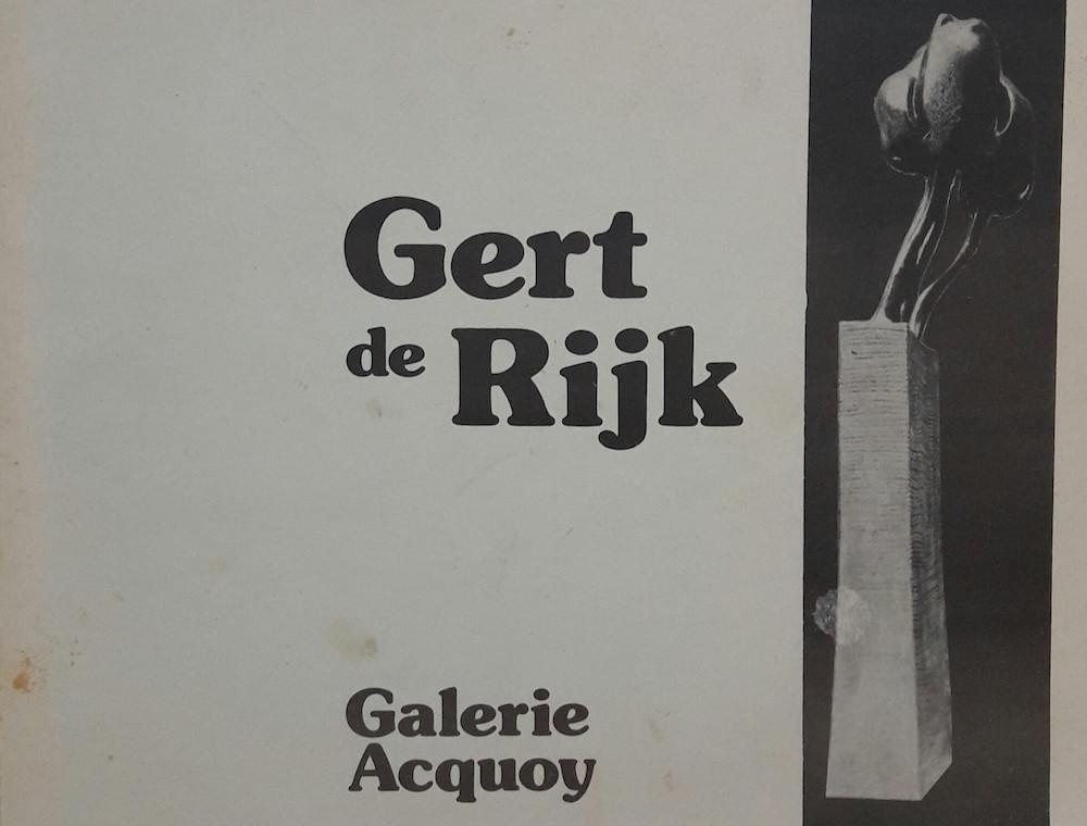 Gert de Rijk; Galerie Acquoy