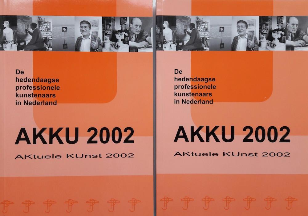 AKKU 2002. AKtuele KUnst 2002. Biografisch handboek