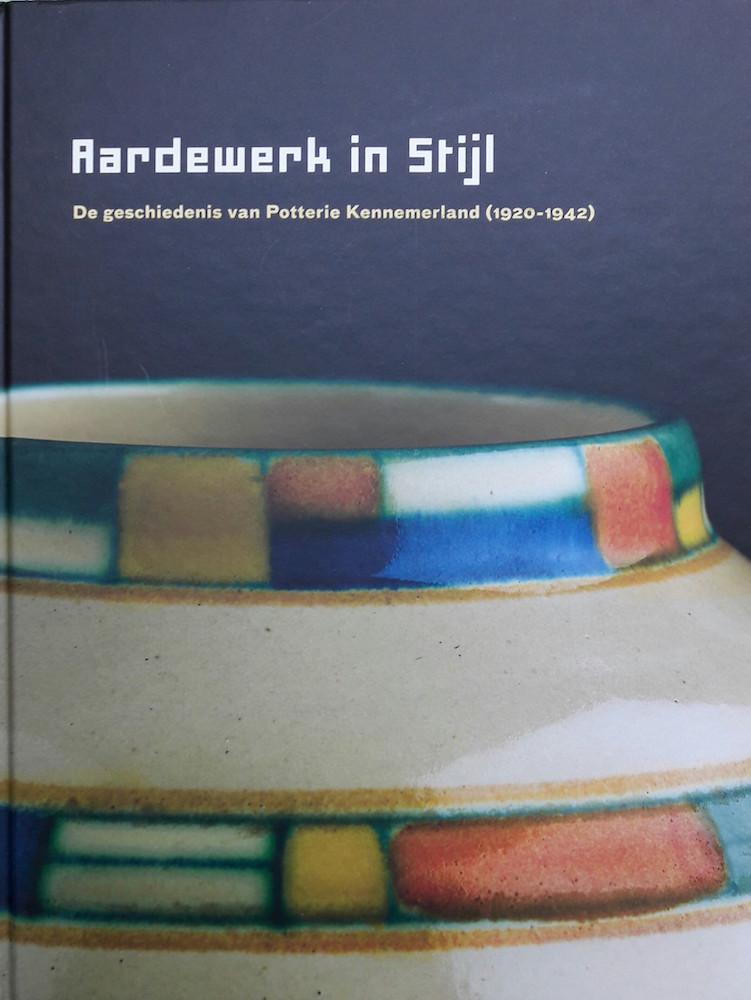 Aardewerk in Stijl. De geschiedenis van Potterie Kennemerland (1920-1942)